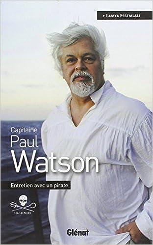 Entretien avec un pirate - Paul Watson