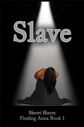 Slave (Finding Anna)