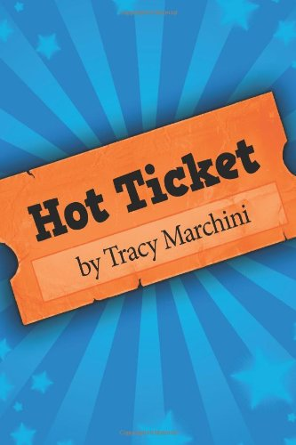 Hot Ticket: Hot Ticket Trilogy