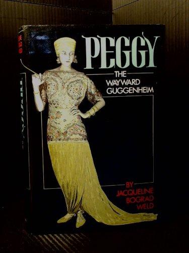 Title: Peggy The Wayward Guggenheim