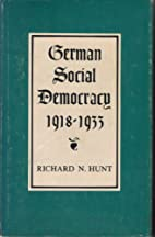 German Social Democracy 1918-1933 by Richard…
