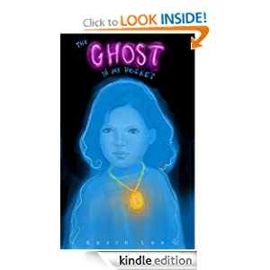 The Ghost in My Pocket Kevin Lee