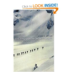 Life and Death on Mt. Everest: Sherpas and Himalayan Mountaineering Sherry B. Ortner
