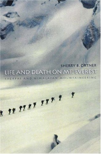 life-and-death-on-mt-everest-sherpas-and-himalayan-mountaineering