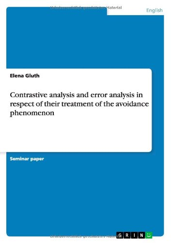 Contrastive Analysis and Error Analysis in Respect of Their Treatment of the Avoidance Phenomenon
