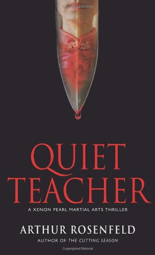 Quiet Teacher (Xenon Pearl Martial Arts Thrillers)