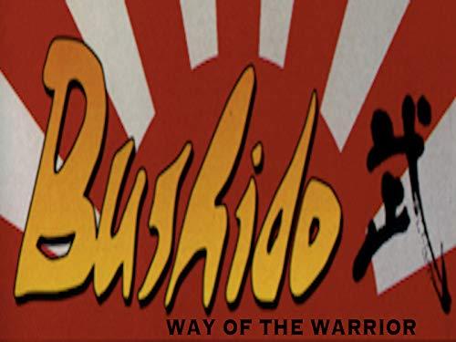 Bushido - Way Of The Warrior