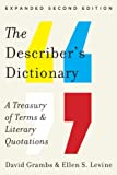 The Describers Dictionary: A Treasury of Terms & Literary Quotations (Expanded Second Edition)