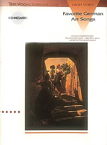 Favorite German Art Songs - Volume 1: The Vocal Library...