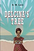 Delcina's Tree - Legend of the Crossin' Tree Witch