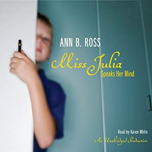Miss Julia Speaks Her Mind | [Ann B. Ross]