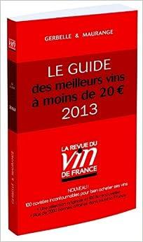 Le guide des meilleurs vins moins de 20 euros 2013 antoine gerbelle philippe - 200 euros en livres ...