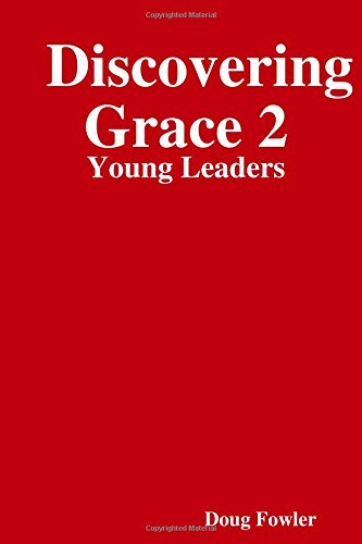 Discovering Grace 2: Young Leaders
