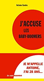 J'accuse les baby-boomers