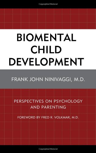 Biomental Child Development: Perspectives On Psychology And Parenting front-977568