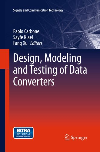 design-modeling-and-testing-of-data-converters-signals-and-communication-technology