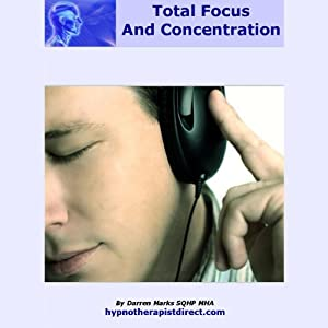 Total Focus & Concentration | [Darren Marks]