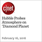 Hubble Probes Atmosphere on 'Diamond Planet | Michael Franco