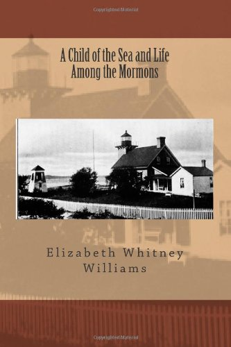 A Child Of The Sea And Life Among The Mormons front-185072