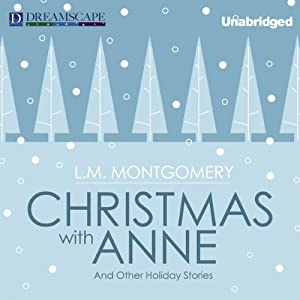 Christmas with Anne Audiobook