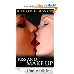 Kiss And Make Up (Good Things Come In Threes)