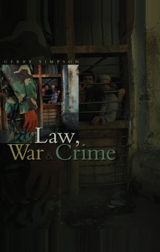 Law, War & Crime: War Crimes, Trials and the...