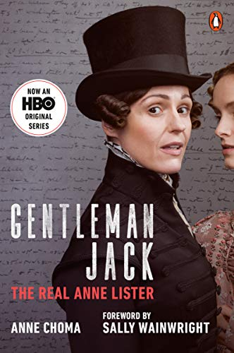 Gentleman Jack The Real Anne Lister (Movie Tie-In) [Choma, Anne] (Tapa Blanda)