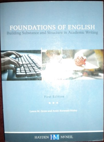 Foundations of English - Building Substance and Structure in Academic Writing