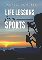 Life Lessons from Sports