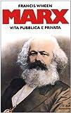 MARX Vita pubblica e privata (8804481811) by Wheen, Francis