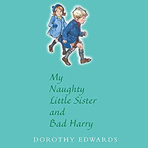 My Naughty Little Sister and Bad Harry Audiobook