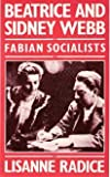 img - for Beatrice and Sidney Webb: Fabian Socialists book / textbook / text book