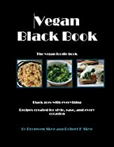 Vegan Black Book: The Vegan Foodie Cookbook