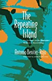 img - for The Repeating Island: The Caribbean and the Postmodern Perspective (Post-Contemporary Interventions) book / textbook / text book