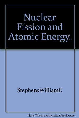 Nuclear Fission and Atomic Energy PDF