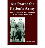 img - for Air Power for Patton's Army: The XIX Tactical Air Command in the Second World War (Paperback) - Common book / textbook / text book