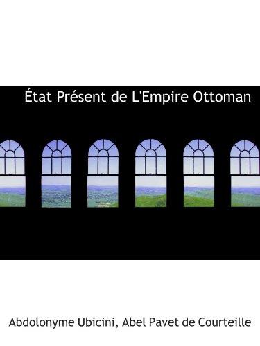 État Présent de L ' Empire Ottoman