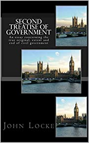 Second Treatise of Government (Illustrated)