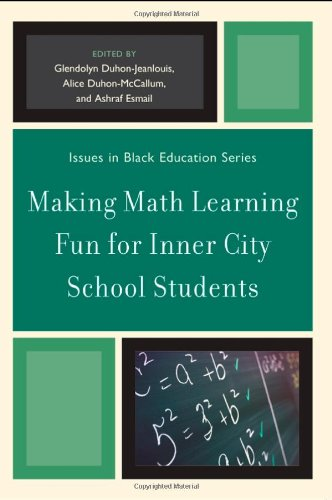 Making Math Learning Fun for Inner City School Students (Issues in Black Education)