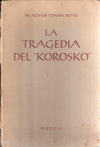La Tragedia Del Korosko