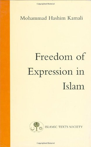 Freedom of Expression in Islam (Fundamental Rights and Liberties in Islam series)