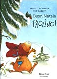 img - for Buon Natale Paolinno! (Italian Edition) book / textbook / text book