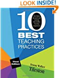 Ten Best Teaching Practices: How Brain Research and Learning Styles Define Teaching Competencies