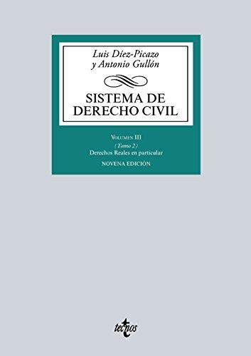 Sistema De Derecho Civil. Derechos Reales En Particular - Volumen 3 (Derecho - Biblioteca Universitaria De Editorial Tecnos)
