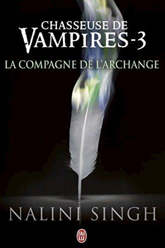 Chasseuse de vampires (Tome 3) - La compagne de l'Archange francais