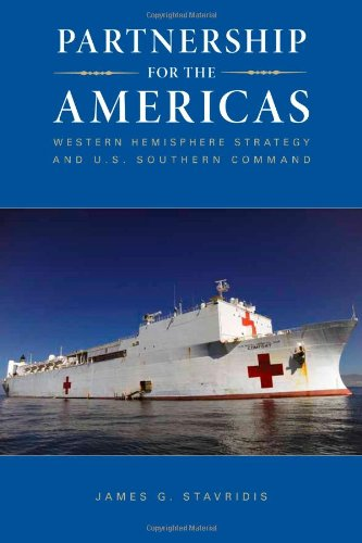 Partnership for the Americas: Western Hemisphere Strategy and U.S. Southern Command, Buch