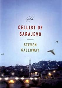 Cover of &quot;The Cellist of Sarajevo&quot;