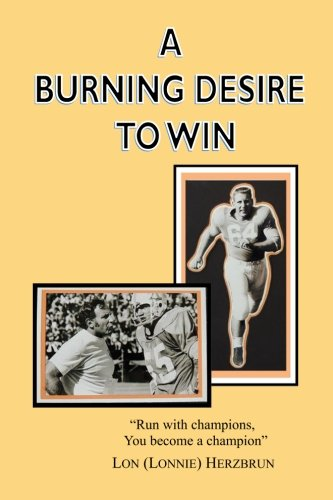 A Burning Desire to Win: