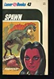 Spawn (0373720432) by Donald F. Glut