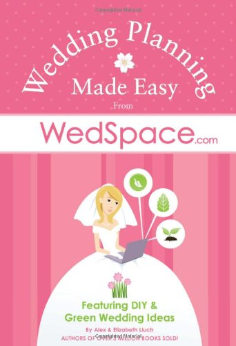 Wedding Planning Made Easy From WedSpace.com: